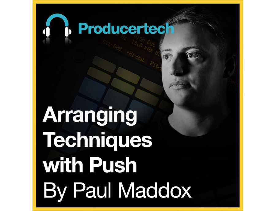 Producertech Arranging Techniques With Push