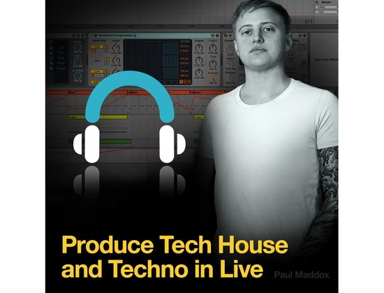 Producertech Techno and Tech House Production in Live by Paul Maddox