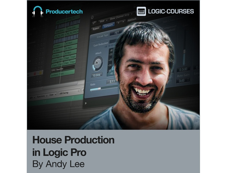 Producertech House Production in Logic Pro by Andy Lee
