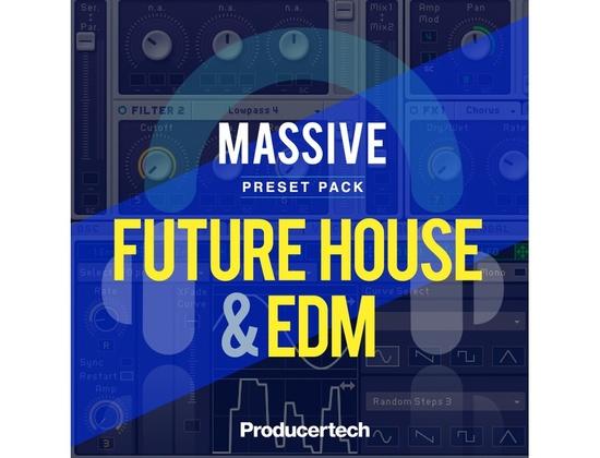 Producertech Massive Future House & EDM Presets