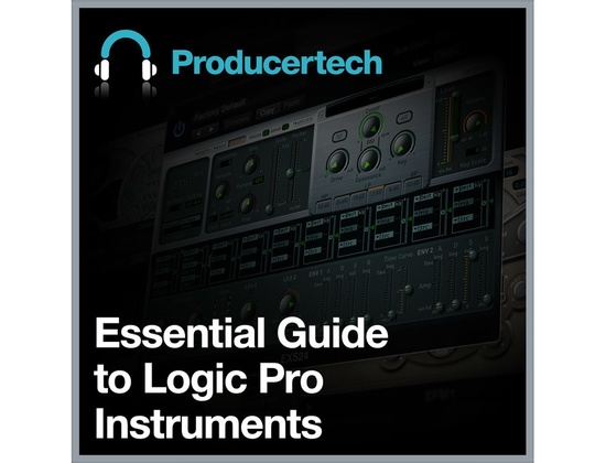 Producertech Essential Guide To Logic Pro Instruments