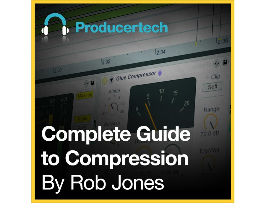 Producertech Complete Guide to Compression