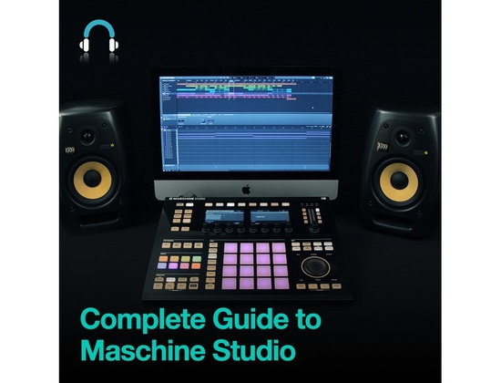 Producertech Complete Guide to Maschine Studio