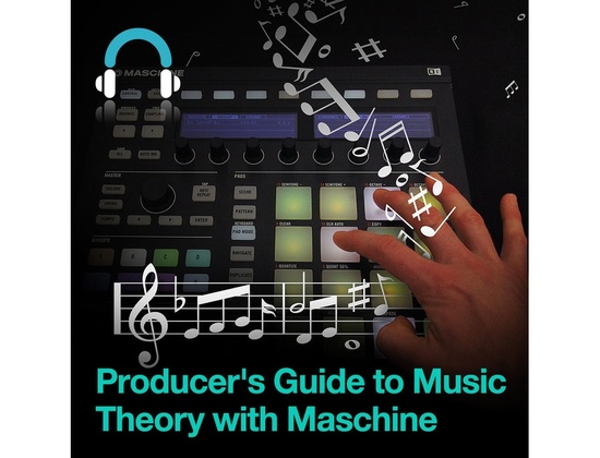 Producertech Producerâ??s Guide to Music Theory with Maschine