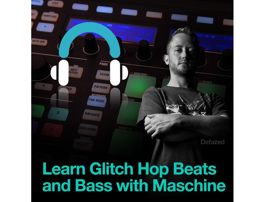 Producertech Producing Glitch Hop Beats and Bass with Maschine by Defazed