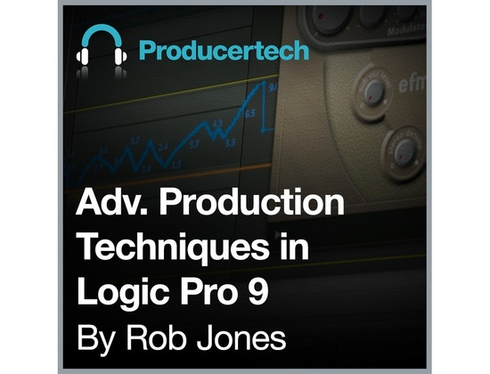 Producertech Advanced Production Techniques in Logic Pro 9