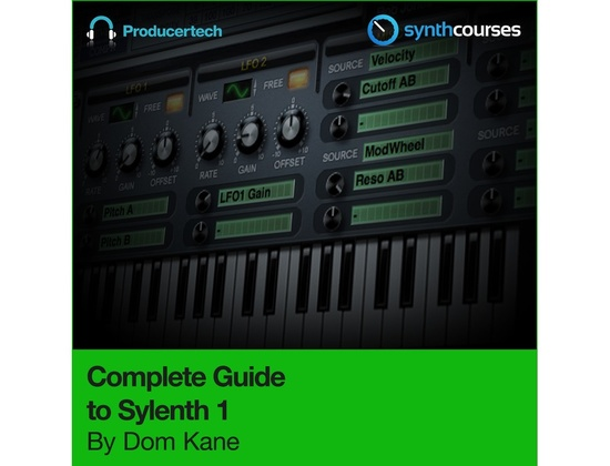 Producertech Complete Guide to Sylenth 1