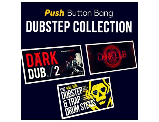 Push Button Bang Dubstep Collection