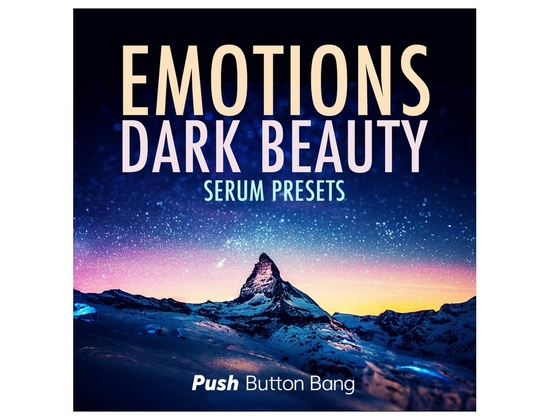 Push Button Bang Emotions: Dark Beauty Serum Presets