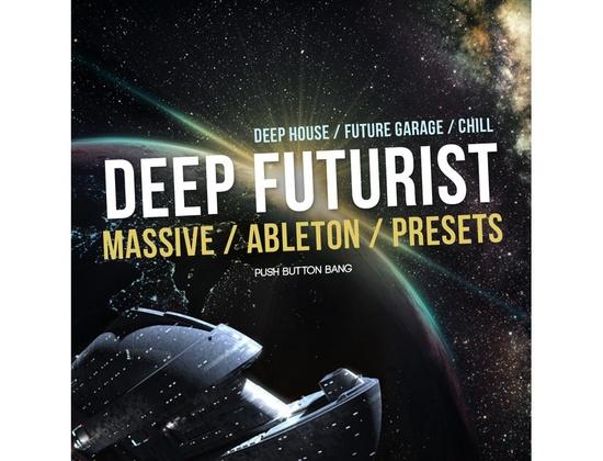 Push Button Bang Deep Futurist Massive/Ableton/Presets