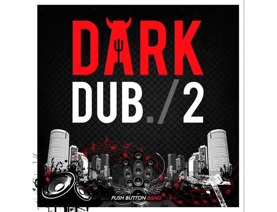Push Button Bang Dark Dub 2