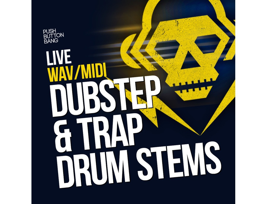 Push Button Bang Live Dubstep & Trap Drum Stems