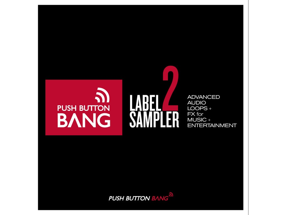 Push Button Bang Label Sampler 2