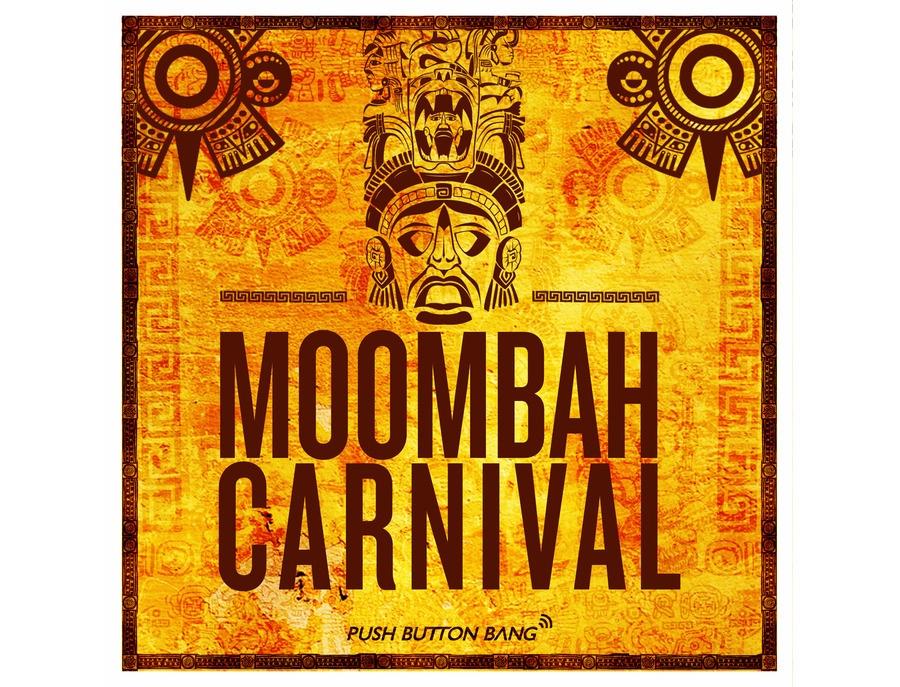 Push Button Bang Moombah Carnival