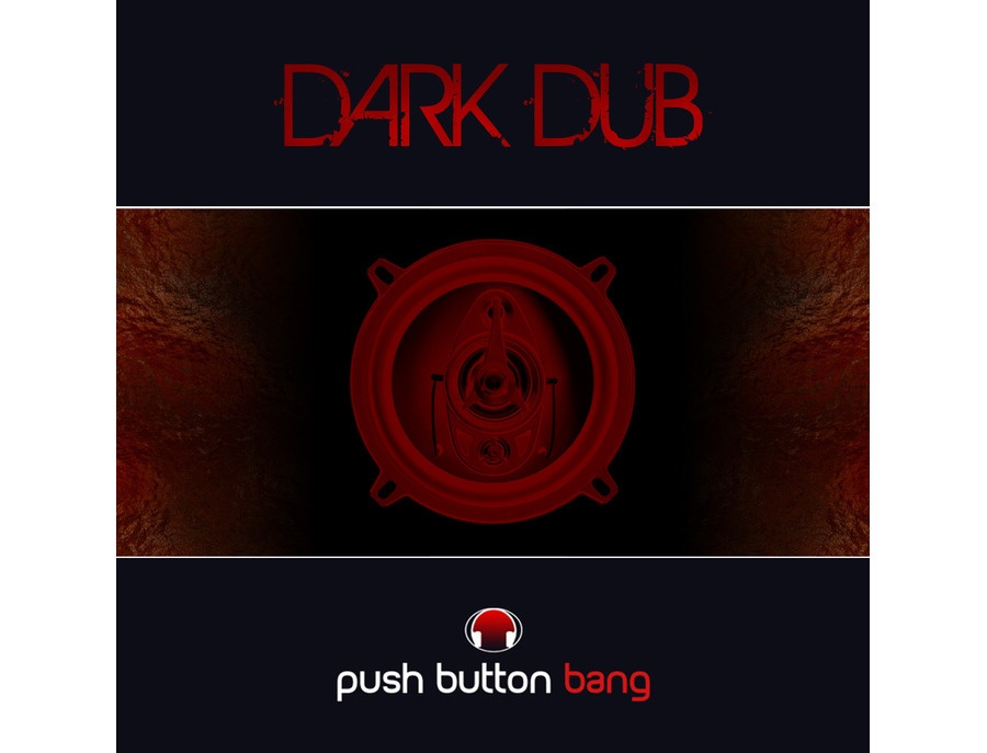 Push Button Bang Dark Dub