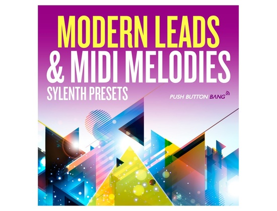 Push Button Bang Modern Leads & MIDI Melodies
