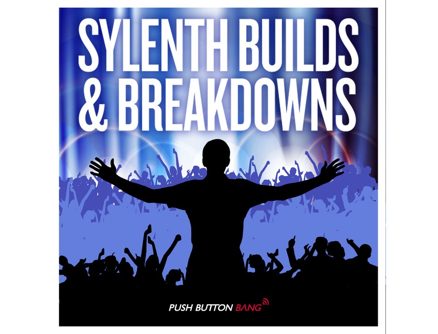Push Button Bang Sylenth Builds & Breakdowns