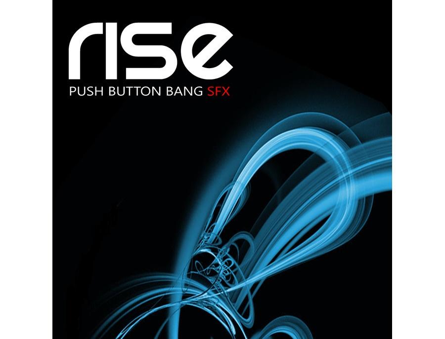 Push Button Bang Rise