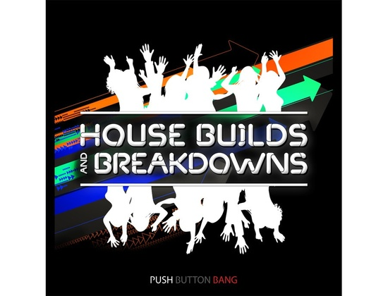 Push Button Bang House Builds and Breakdowns