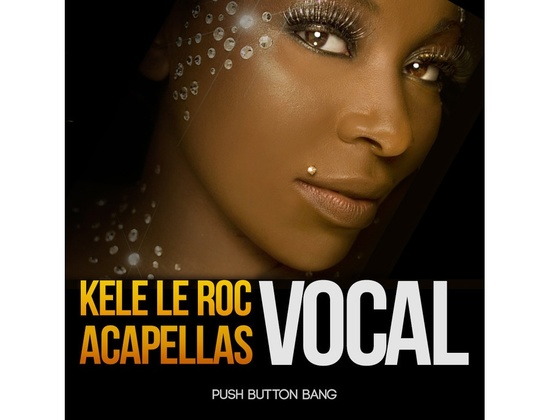 Push Button Bang Kele Le Roc Vocal Acapellas