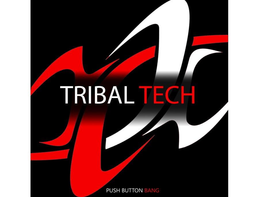 Push Button Bang Tribal Tech