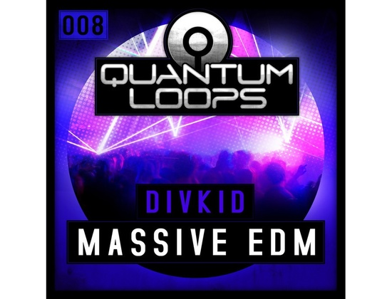Quantum Loops DivKid Presents Massive EDM