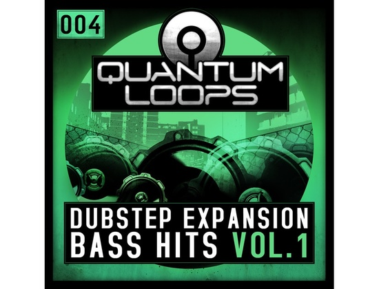 Quantum Loops Dubstep Bass Hits Vol.1