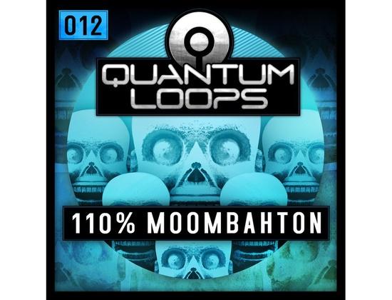 Quantum Loops 110% Moombahton