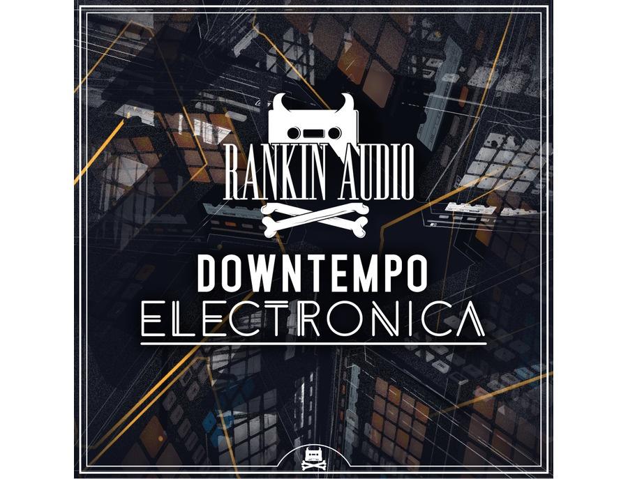 Rankin Audio Downtempo Electronica Maschine Kits