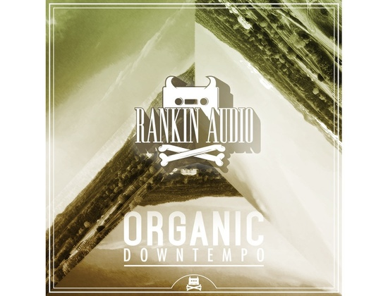 Rankin Audio Organic Downtempo