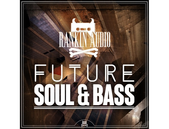 Rankin Audio Future Soul & Bass