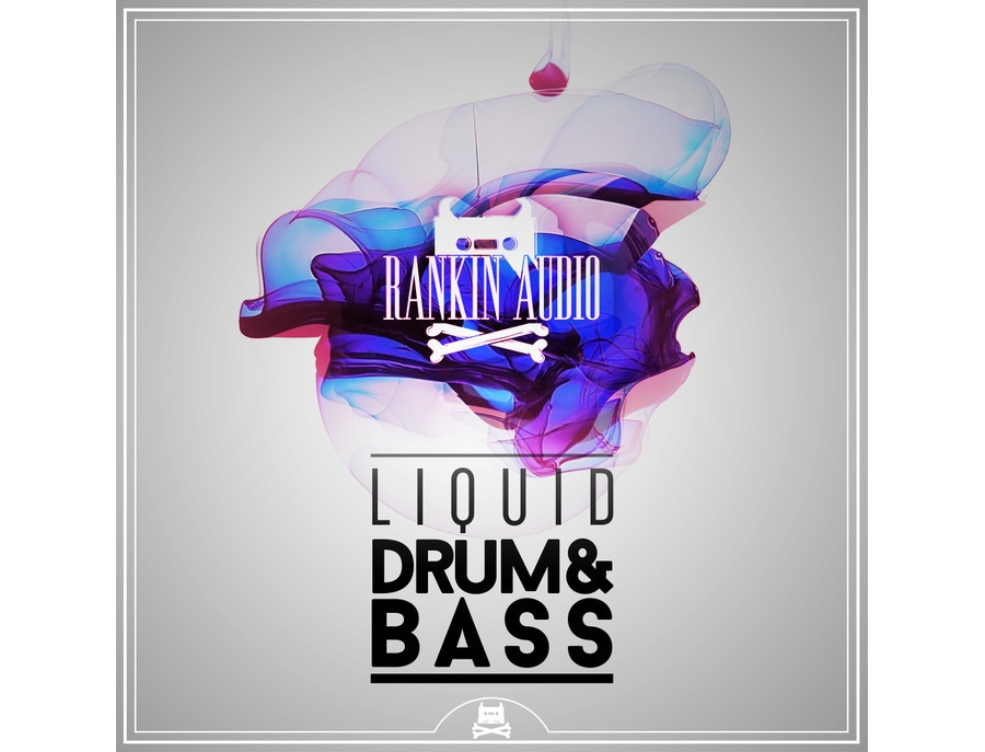 Rankin Audio Liquid Drum & Bass