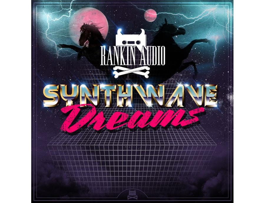 Rankin Audio Synthwave Dreams