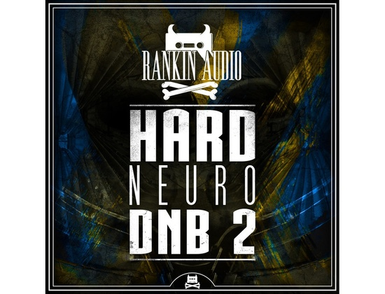 Rankin Audio Hard Neuro DnB 2