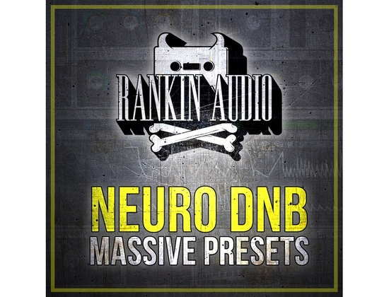 Rankin Audio Neuro DnB Massive Presets