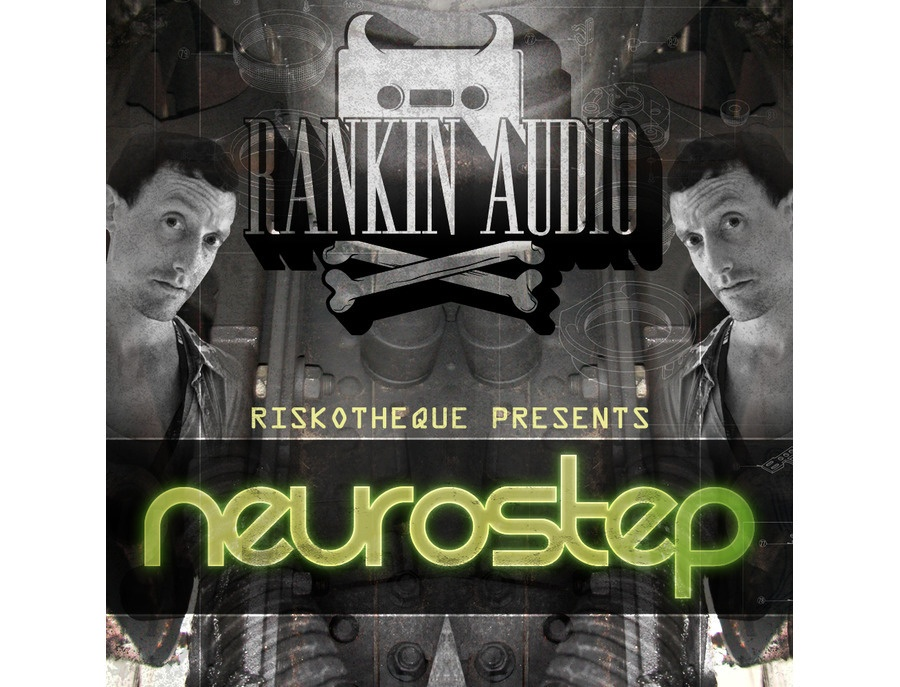 Rankin Audio Riskotheque Presents Neuro-Step