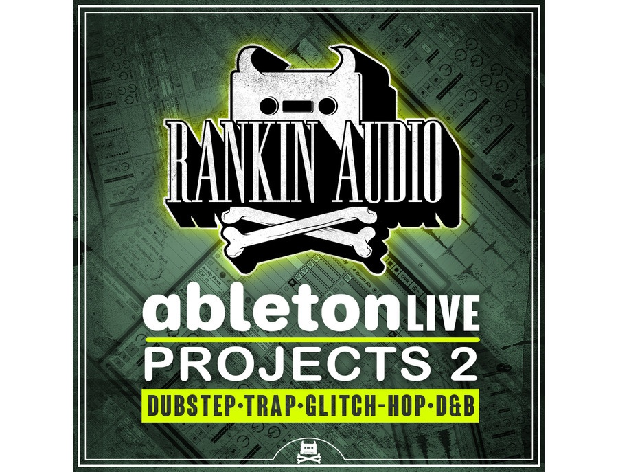 Rankin Audio Ableton Live Projects 2
