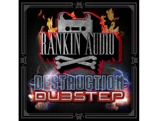 Rankin Audio Destruction Dubstep