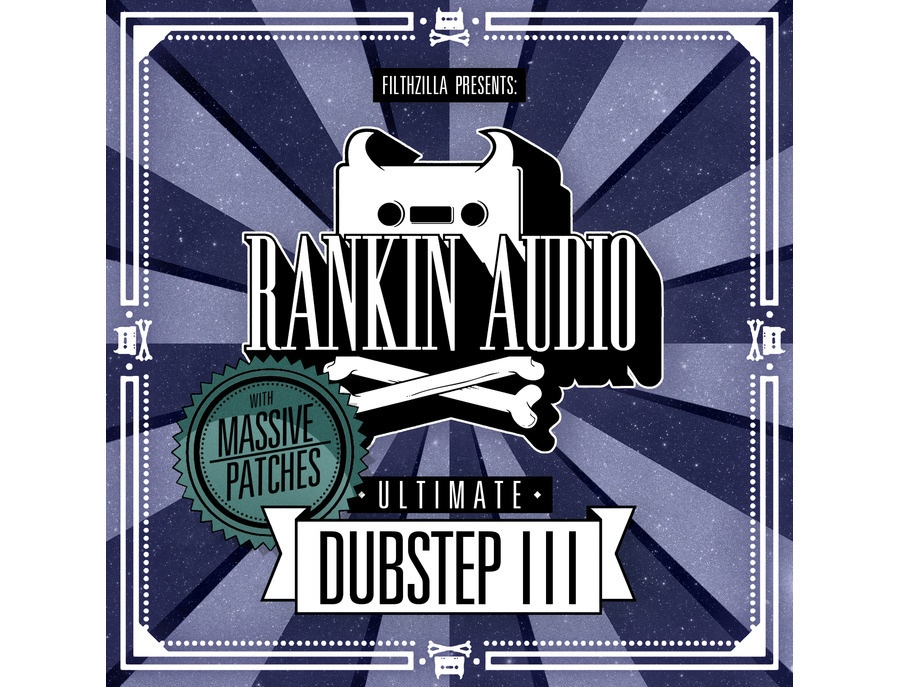 Rankin Audio Ultimate Dubstep 3
