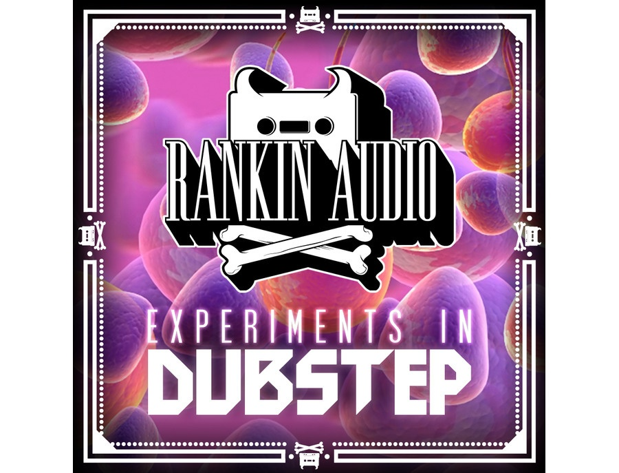 Rankin Audio Experiments In Dubstep