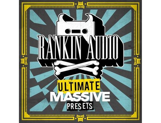 Rankin Audio Ultimate Massive Presets