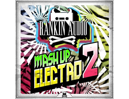 Rankin Audio Mash Up Electro 2
