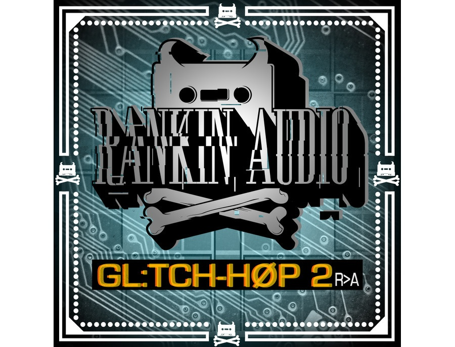 Rankin Audio Glitch Hop 2
