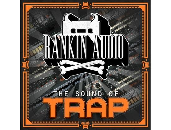 Rankin Audio The Sound of Trap
