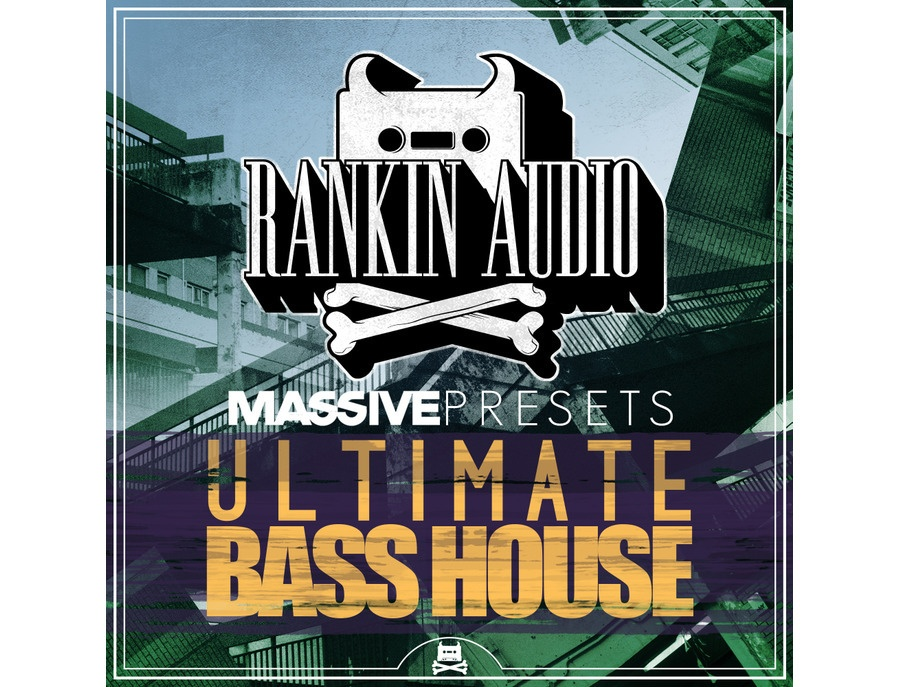Rankin Audio Ultimate Bass House Massive Presets