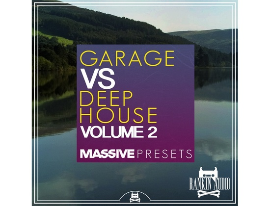 Rankin Audio Garage VS Deep House Massive Presets Vol. 2