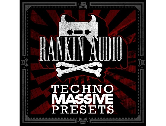 Rankin Audio Techno Massive Presets