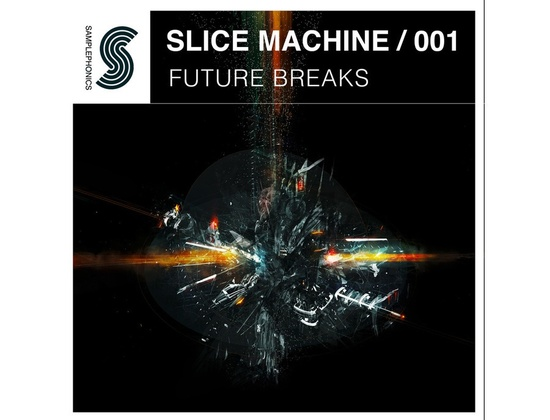 Samplephonics Slice Machine 001 - Future Breaks