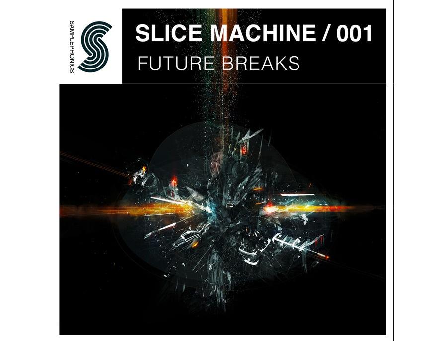 Samplephonics Slice Machine 001 - Future Breaks