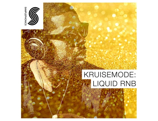Samplephonics Kruisemode: Liquid RnB